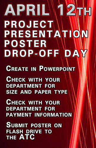 Project Presentation Day Poster Drop-Off