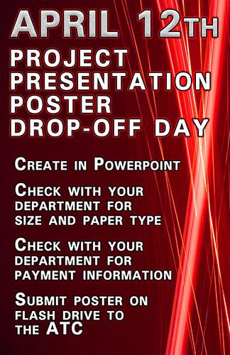 Project Presentation Day Poster Drop-Off alt