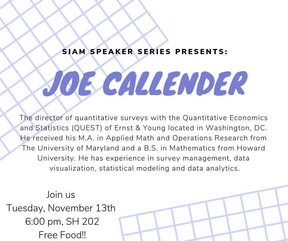 SIAM Speaker Series Joe Callender