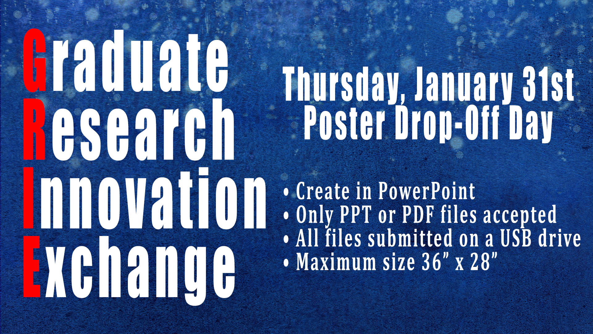 Drop-Off Day for GRIE Posters alt