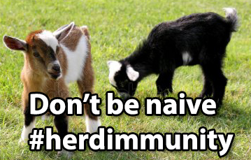 "Baby goats with text ""Don't be naive"" #herdimmunity"