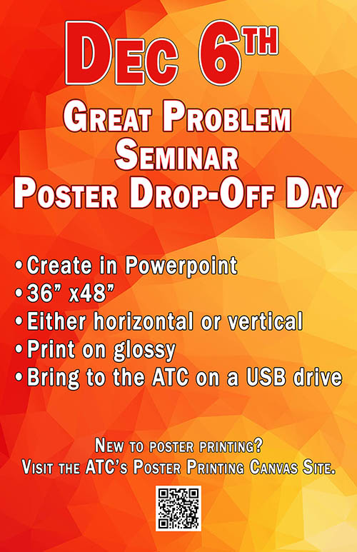 Poster Drop-Off Day Great Problems Seminar