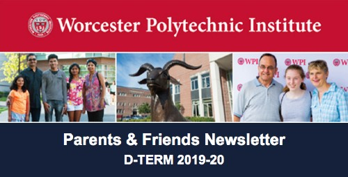 "A banner image of the Parents & Friends newsletter with photos of families, the WPI masthead logo, and ""Parents & Friends Newsletter: D-Term 2019-20"" written at the top."