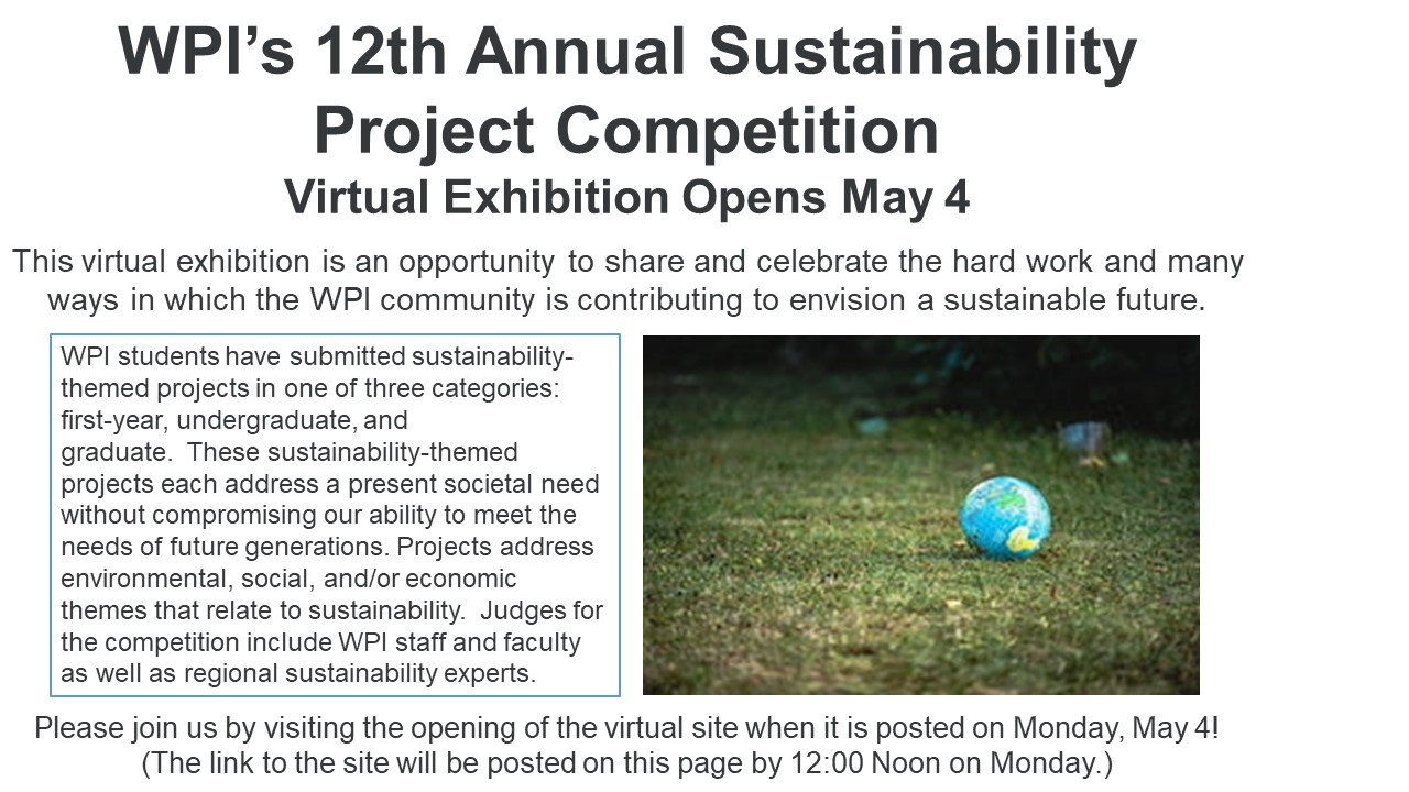WPI's 12th Annual Sustainability Project Competition Exhibition