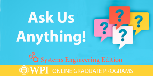 Ask Us Anything: Systems Engineering Edition Graphic