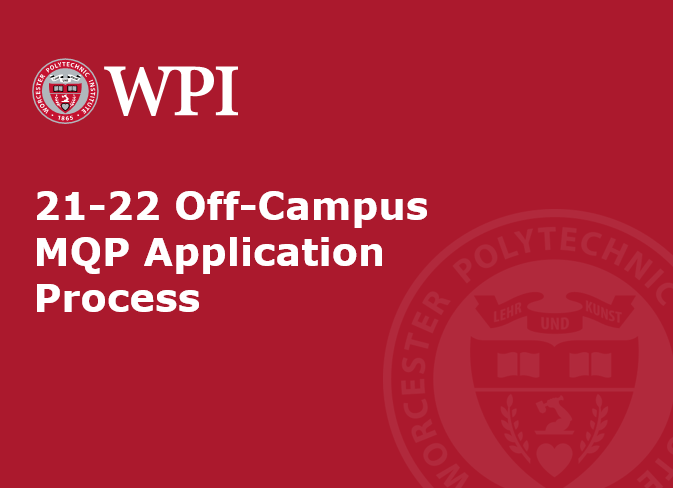 21-22 Off-Campus MQP Application Process