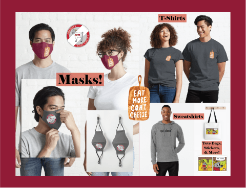 Redbubble promotional material such as masks, t-shirts, and sweatshirts