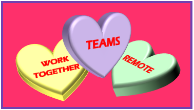 conversation hearts imprinted with teams, work together, remote