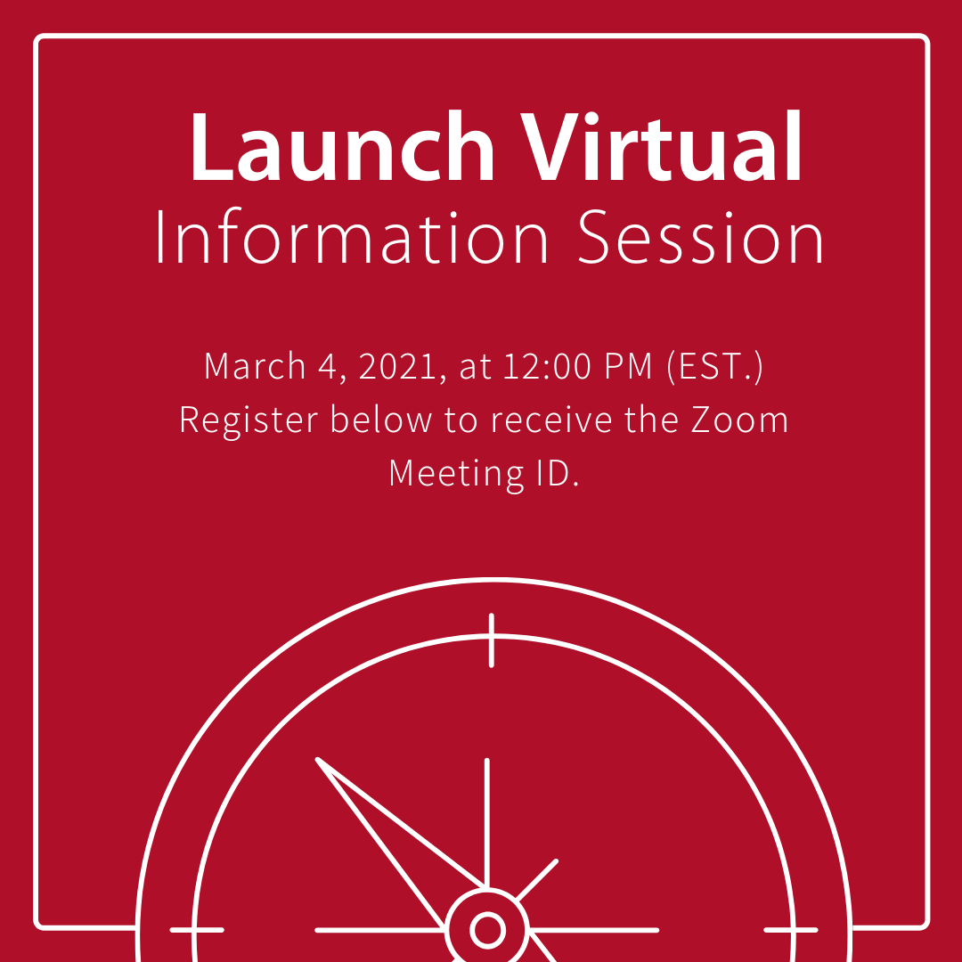 LAUNCH INFO SESSION