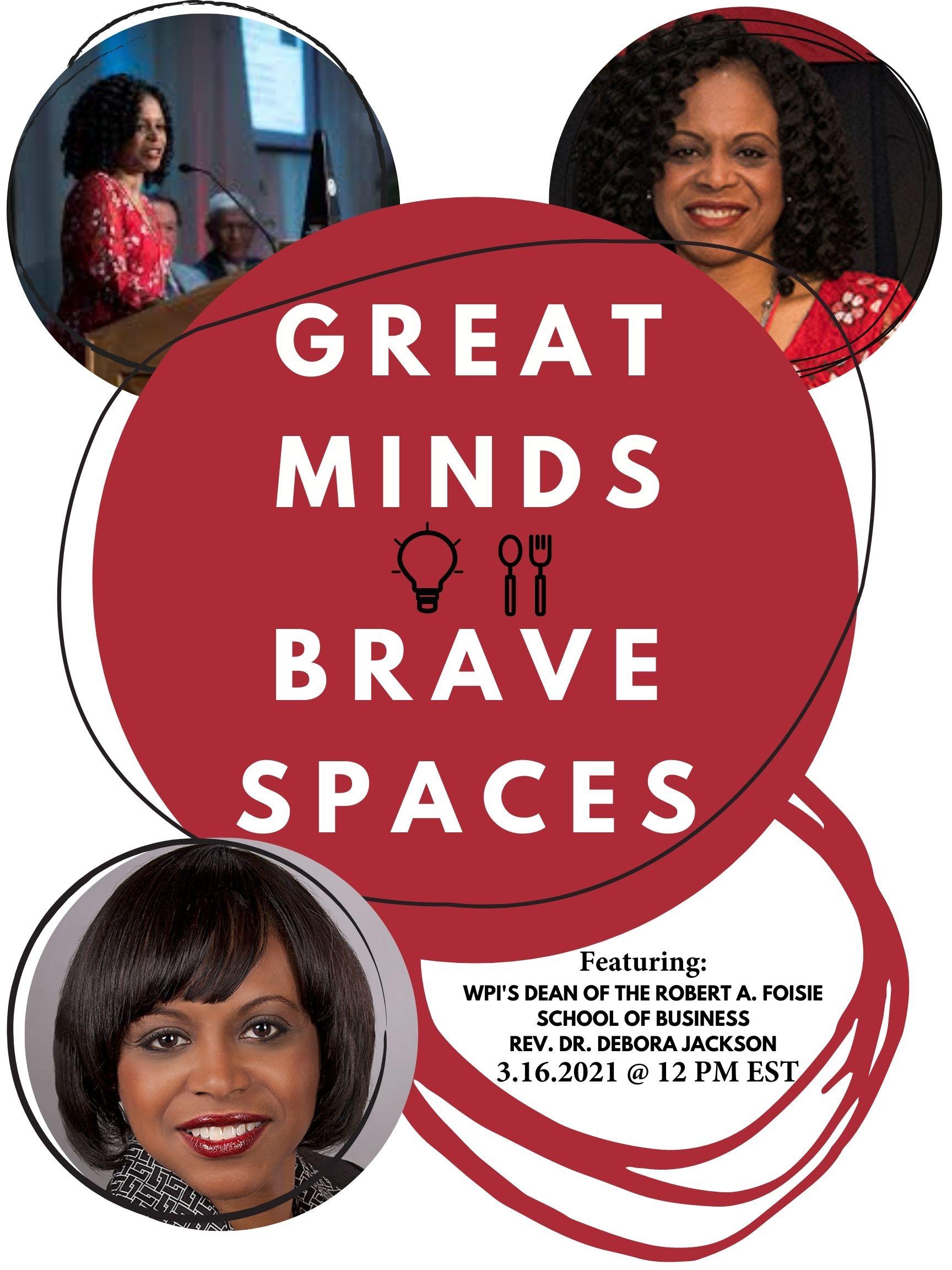 Great Minds, Brave Space Dean Debora Jackson