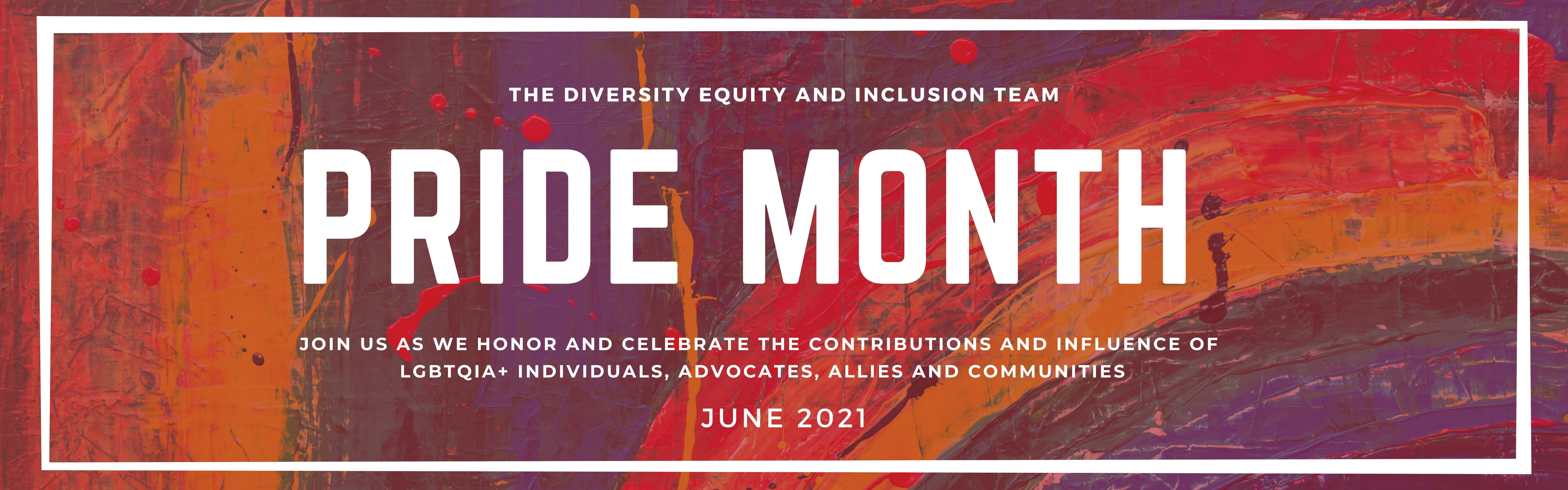 WPI Diversity, Equity & Inclusion Team Honors and Celebrates the Contributions and and Influence of LGBTQI+ Individuals, Advocates, Allies and Communities