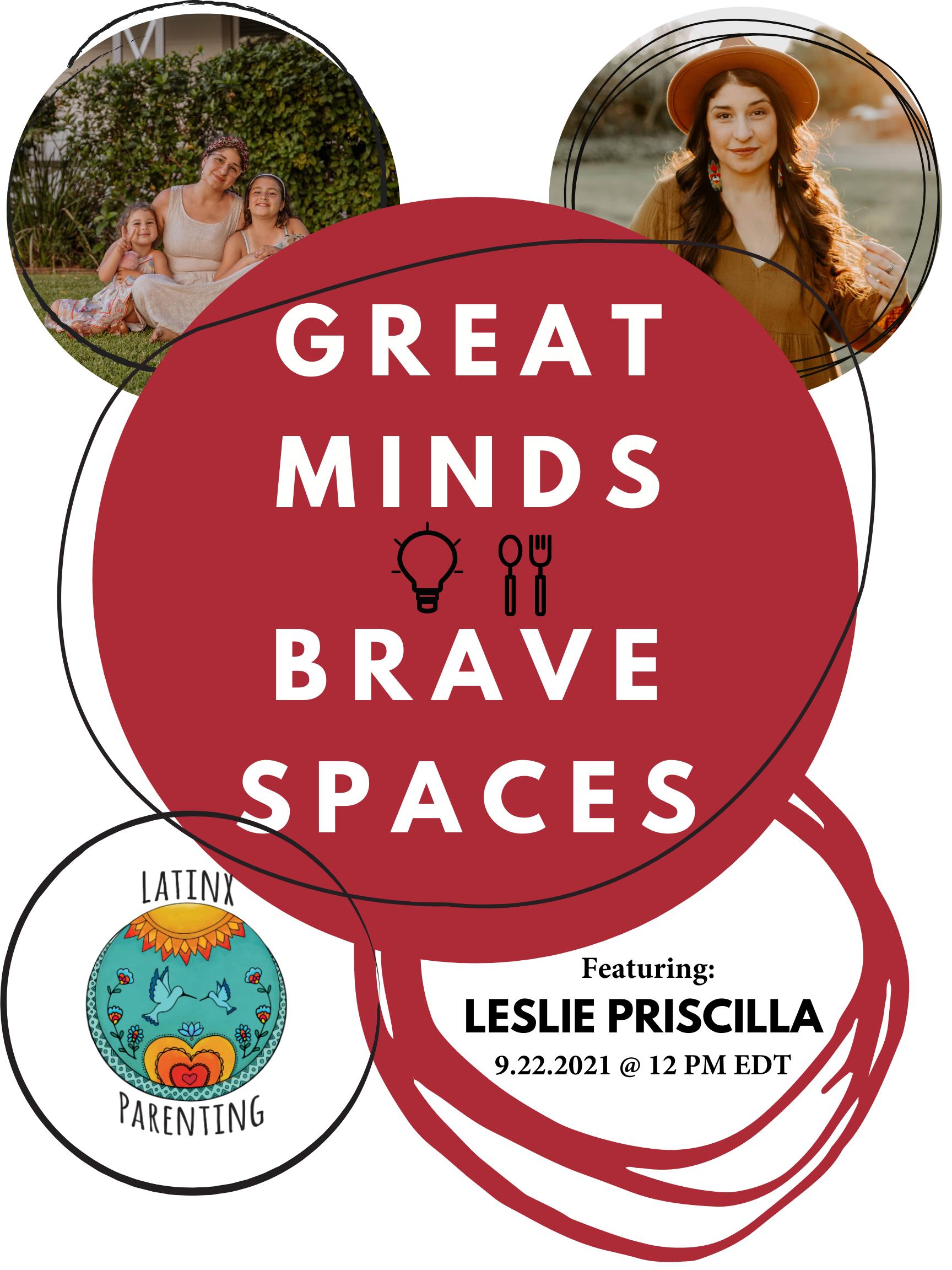 Great Minds, Brave Spaces Leslie Priscilla