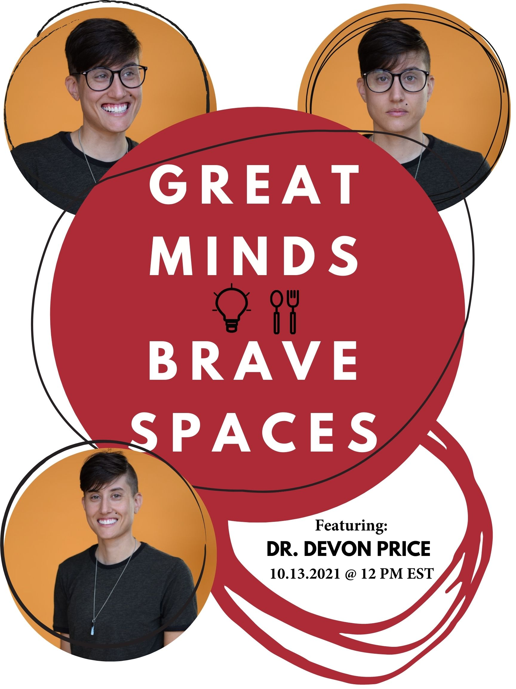 Great Minds Brave Spaces with Devon Price