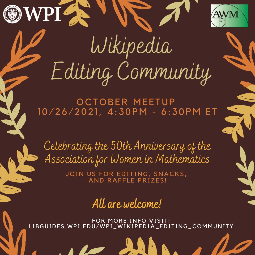 October 2021 WPI Wikipedia Editing Community Meeting
