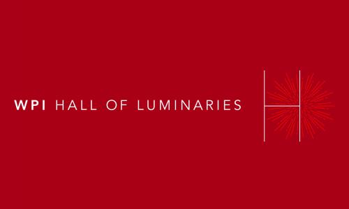 """WPI Hall of Luminaries"" is written in white on a red background, with an ""H"" and small burst of fireworks at the end."