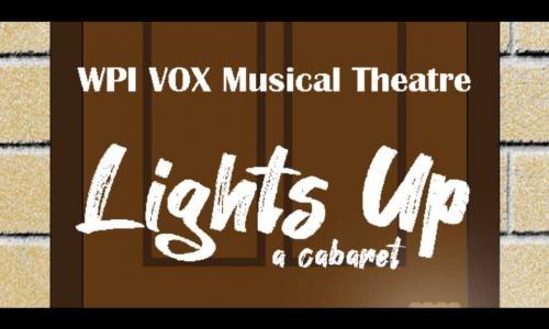 "A header photo that says ""WPI VOX Musical Theatre: Lights Up: A Cabaret"" against a tan and brown background."